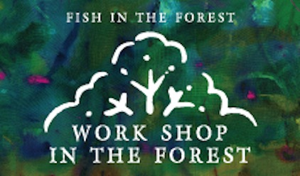 WORK SHOP IN THE FOREST